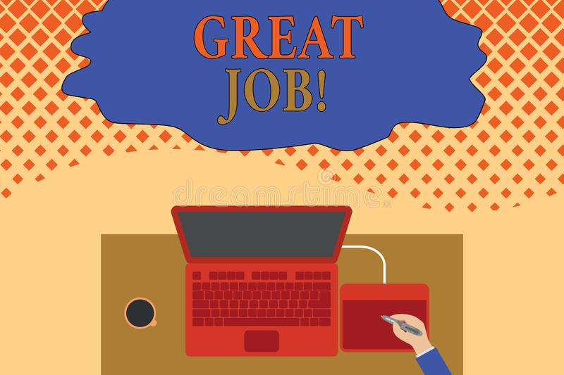 Writing note showing Great Job. Business photo showcasing sed for telling someone that they have done something well. Writing note showing Great Job. Business royalty free illustration