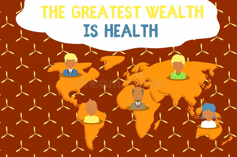 Writing note showing The Greatest Wealth Is Health. Business photo showcasing Many sacrifice their money just to be. Writing note showing The Greatest Wealth Is royalty free illustration