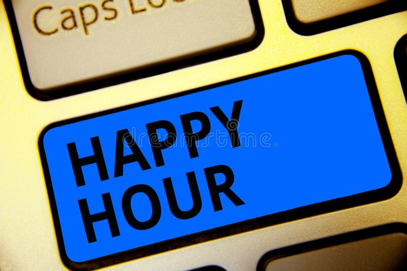 Writing note showing Happy Hour. Business photo showcasing Spending time for activities that makes you relax for a while Keyboard. Blue key Intention computer stock illustration