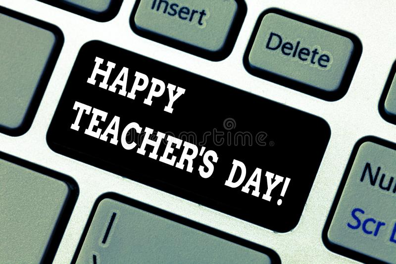 Writing note showing Happy Teacher S Is Day. Business photo showcasing birth second President India used celebrate. Masters Keyboard key Intention to create stock images