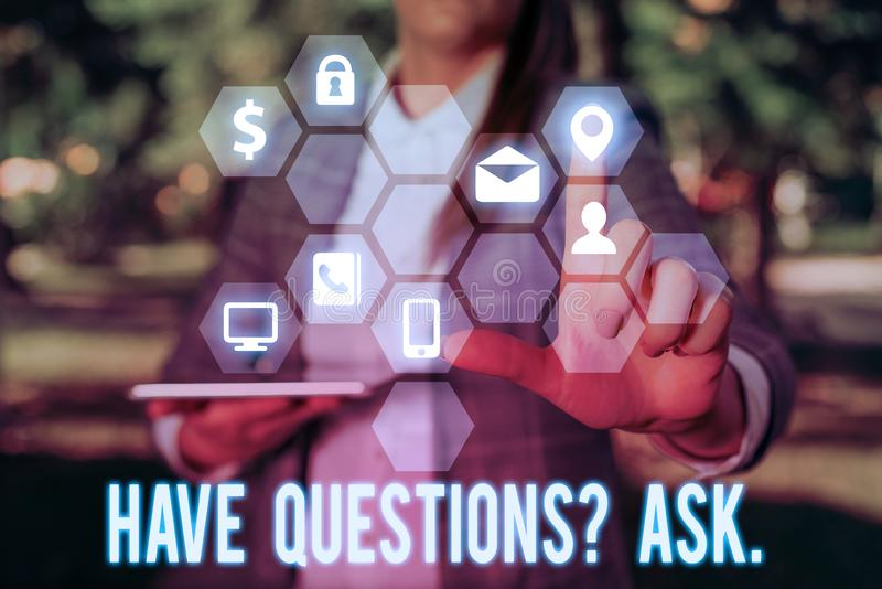 Writing note showing Have Questionsquestion Ask. Business photo showcasing something that you say or write to ask a. Writing note showing Have Questionsquestion royalty free stock image