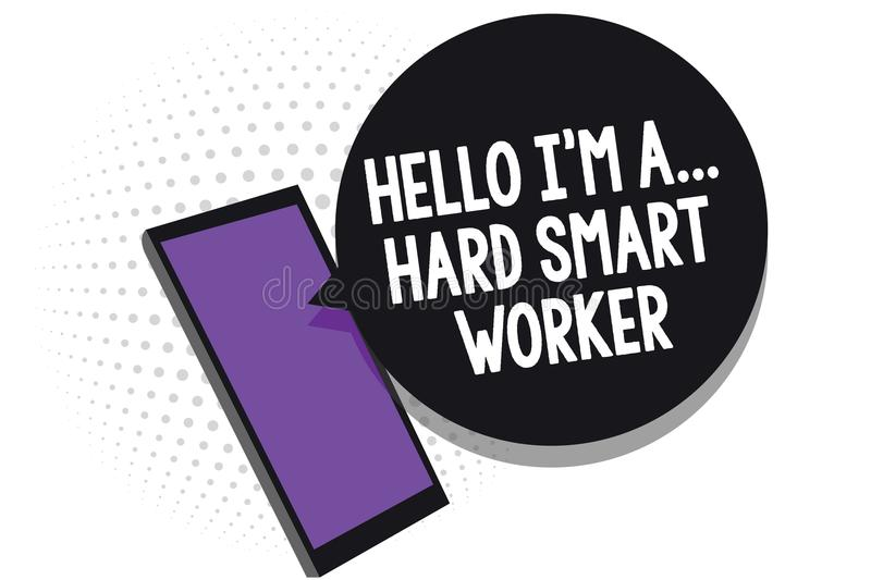Writing note showing Hello I am A ... Hard Smart Worker. Business photo showcasing Intelligence at your job Fast Clever Cell phone. Receiving text messages chat stock illustration