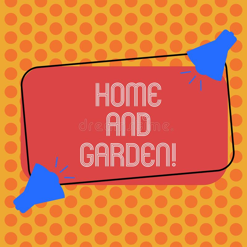 Writing note showing Home And Garden. Business photo showcasing Gardening and house activities hobbies agriculture Two. Megaphone with Sound icon on Color royalty free illustration