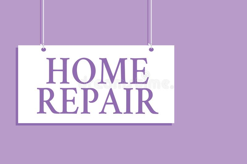 Writing note showing Home Repair. Business photo showcasing maintenance or improving your own house by yourself using tools Hangin. G board message communication stock illustration