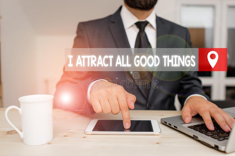 Writing note showing I Attract All Good Things. Business photo showcasing Positive attraction law Motivation Affirmation. Writing note showing I Attract All Good stock photography