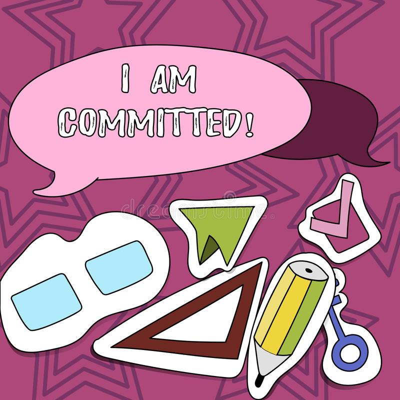 Writing note showing I Am Committed. Business photo showcasing To be engage with a cause or someone in particular. Commitment royalty free illustration