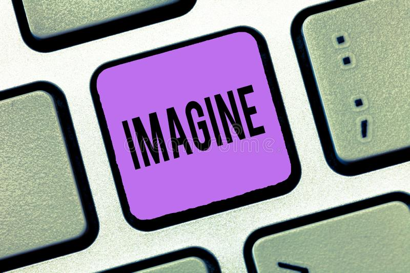 Writing note showing Imagine. Business photo showcasing Form mental image or concept Suppose Assume Dream Inspiration.  stock images