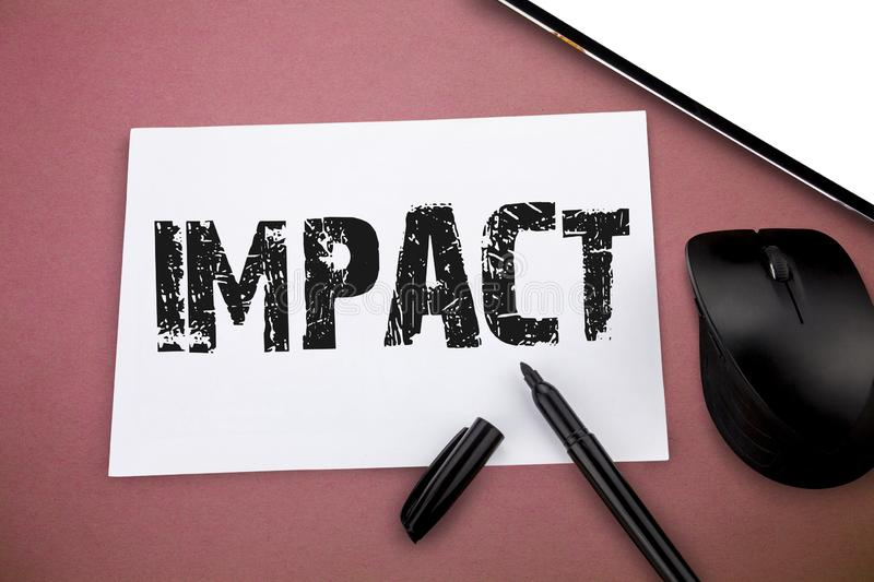 Writing note showing Impact. Business photo showcasing action of one object coming forcibly into contact with another.  stock images