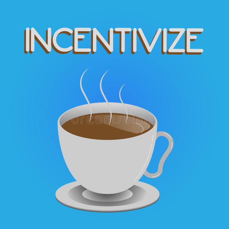 Writing note showing Incentivize. Business photo showcasing Motivate or encourage someone to do something Provide incentive.  stock illustration