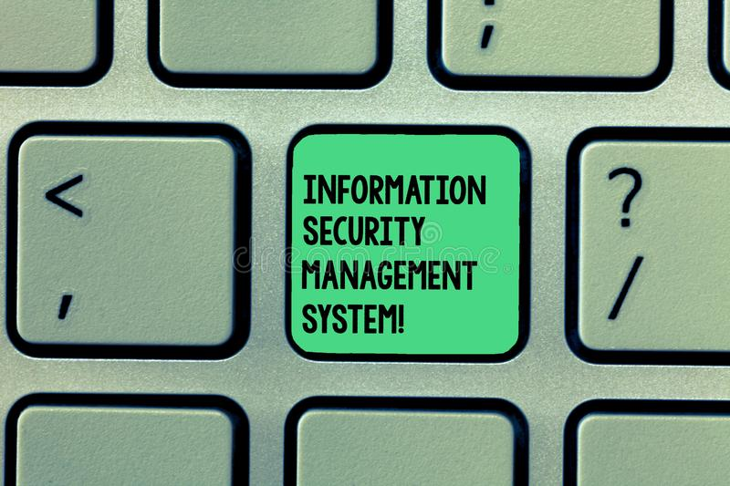 Writing note showing Information Security Management System. Business photo showcasing IT safety secure technology. Keyboard Intention to create computer royalty free stock photo