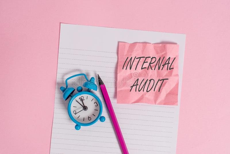 Writing note showing Internal Audit. Business photo showcasing Evaluates the effectiveness of the controls and processes. Writing note showing Internal Audit royalty free stock photography