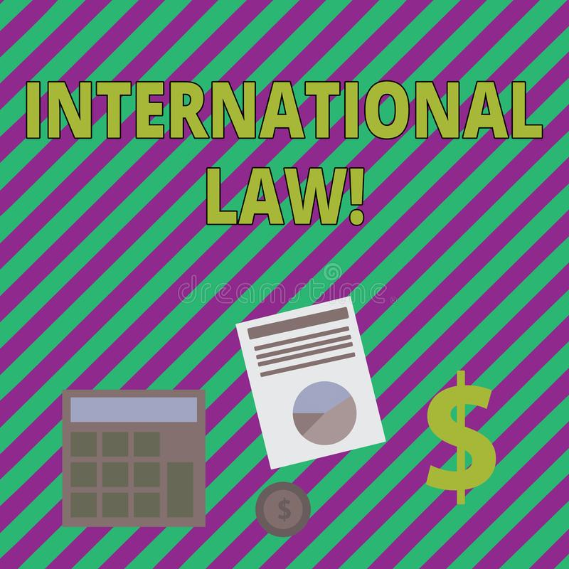 Writing note showing International Law. Business photo showcasing system of treaties and agreements between nations. Writing note showing International Law vector illustration