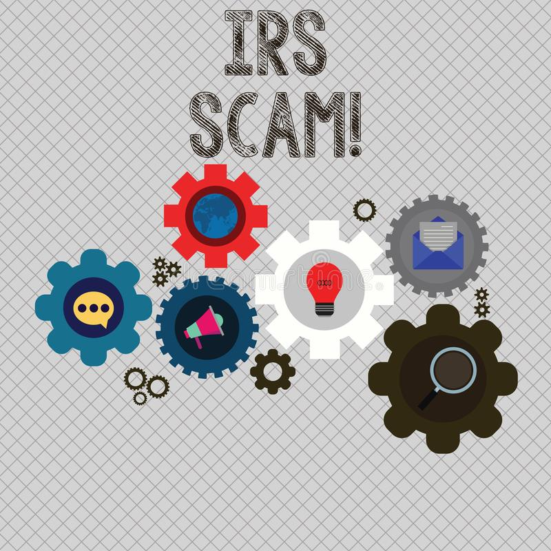 Writing note showing Irs Scam. Business photo showcasing involve scammers targeting taxpayers pretending be Internal. Writing note showing Irs Scam. Business royalty free illustration