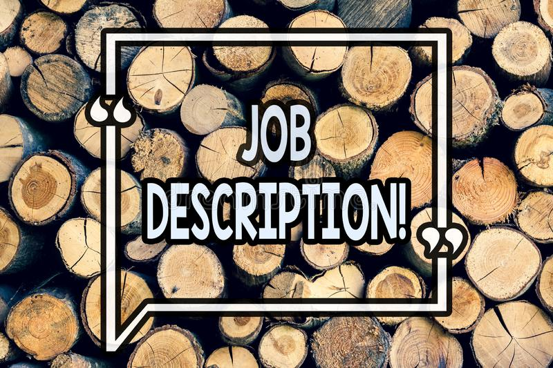 Writing note showing Job Description. Business photo showcasing Document that establishes duties requirements experience Wooden. Background vintage wood wild royalty free stock photos