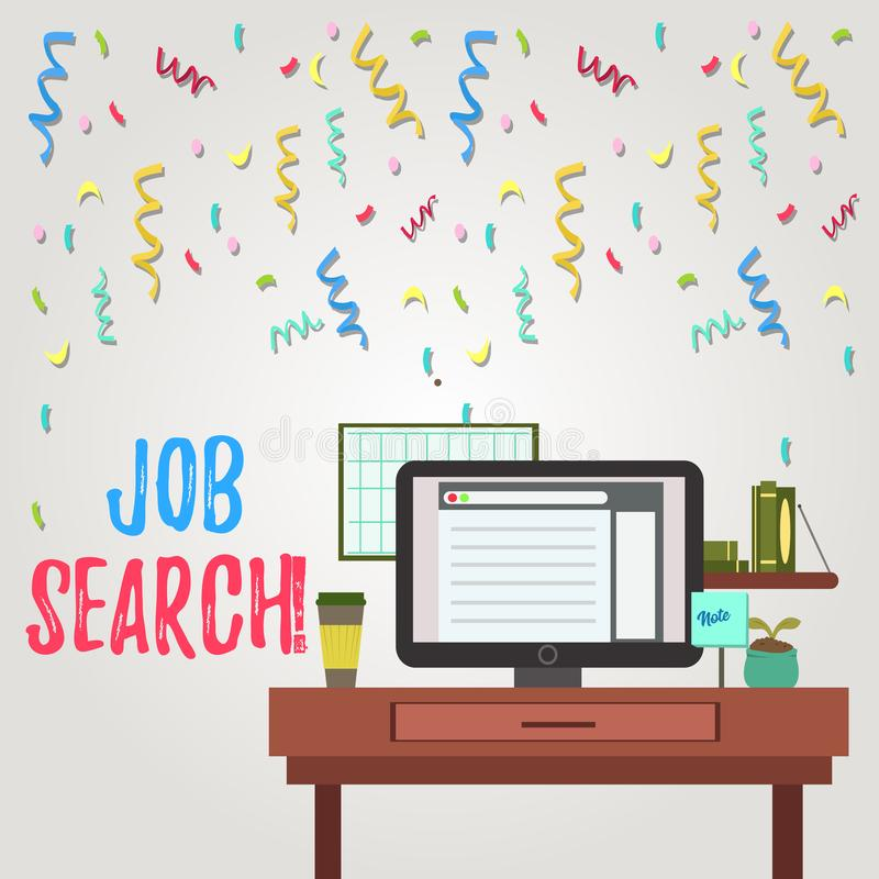 Writing note showing Job Search. Business photo showcasing act of looking for employment due to unemployment. Writing note showing Job Search. Business concept stock illustration