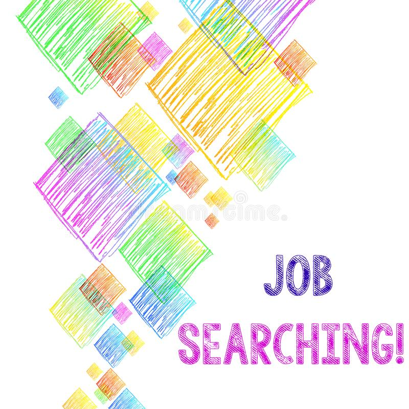 Writing note showing Job Searching. Business photo showcasing The act of looking for employment Job seeking or job vector illustration