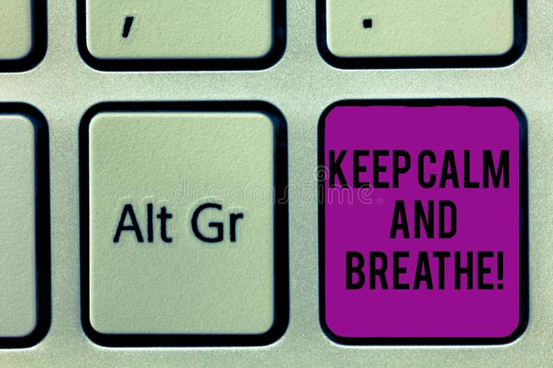 Writing note showing Keep Calm And Breathe. Business photo showcasing Take a break to overcome everyday difficulties. Keyboard key Intention to create computer royalty free stock image