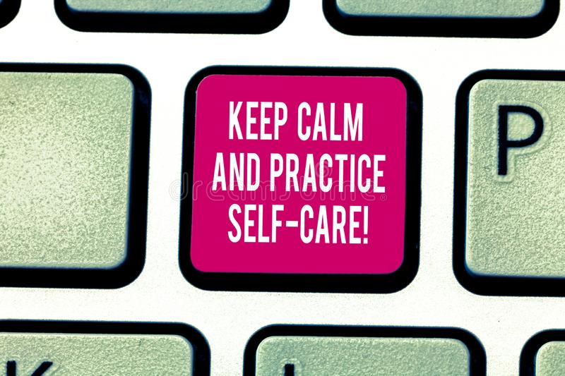 Writing note showing Keep Calm And Practice Self Care. Business photo showcasing Be quiet have a healthy lifestyle. Keyboard key Intention to create computer royalty free stock images