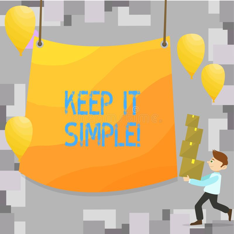 Writing note showing Keep It Simple. Business photo showcasing Simplify Things Easy Clear Concise Ideas. Writing note showing Keep It Simple. Business photo stock illustration