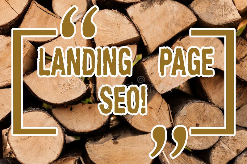 Writing note showing Landing Page Seo. Business photo showcasing web that visitor arrive after they click link search. Engine Wooden background vintage wood royalty free stock photography