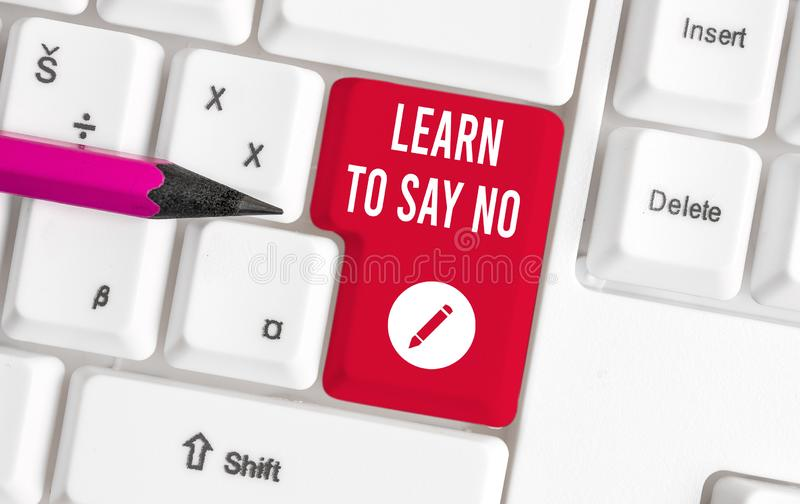 Writing note showing Learn To Say No. Business photo showcasing decline or refuse few things before you destroy yourself. Writing note showing Learn To Say No royalty free stock photos