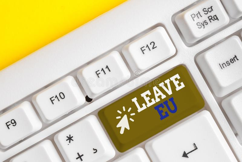 Writing note showing Leave Eu. Business photo showcasing An act of a demonstrating to leave a country that belongs to. Writing note showing Leave Eu. Business royalty free stock photo