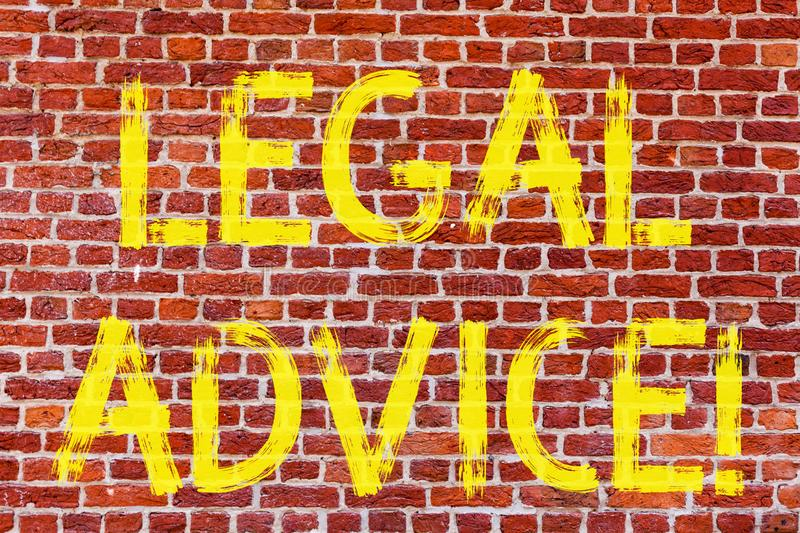 Writing note showing Legal Advice. Business photo showcasing Recommendations given by lawyer or law consultant expert Brick Wall. Art like Graffiti motivational stock photography