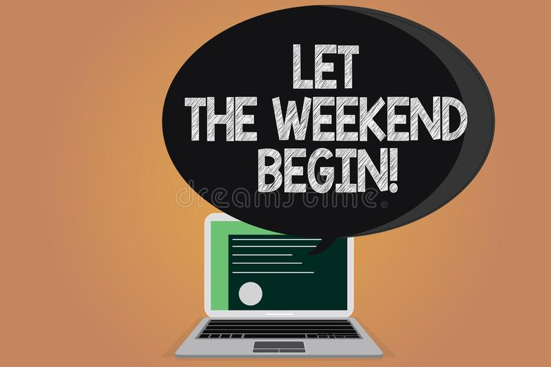 Writing note showing Let The Weekend Begin. Business photo showcasing Start of the end of the week be cheerful enjoy. Certificate Layout on Laptop Screen and royalty free illustration