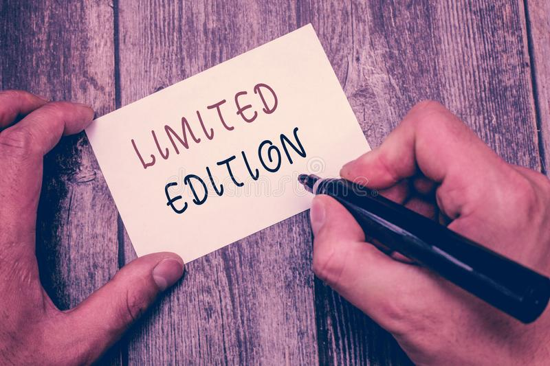Writing note showing Limited Edition. Business photo showcasing Work of something which is only produced in small numbers.  royalty free stock photo