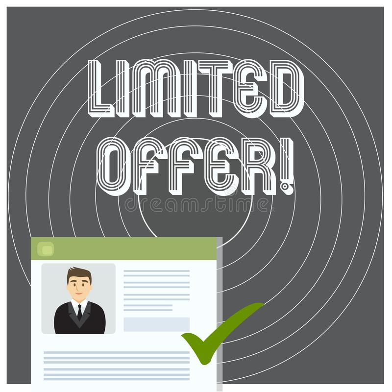 Writing note showing Limited Offer. Business photo showcasing special item available for a defined short period of time vector illustration