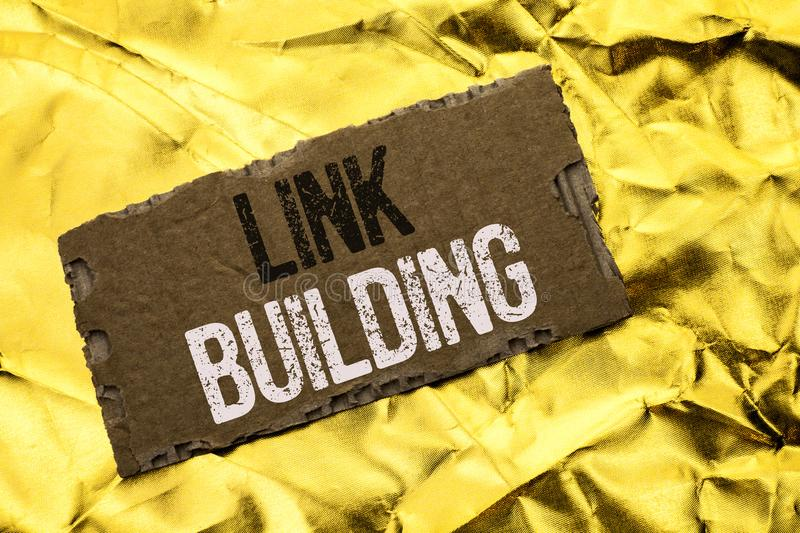 Writing note showing Link Building. Business photo showcasing Process of acquiring hyperlinks from other websites Connection writ. Ten tear Cardboard Piece the stock image