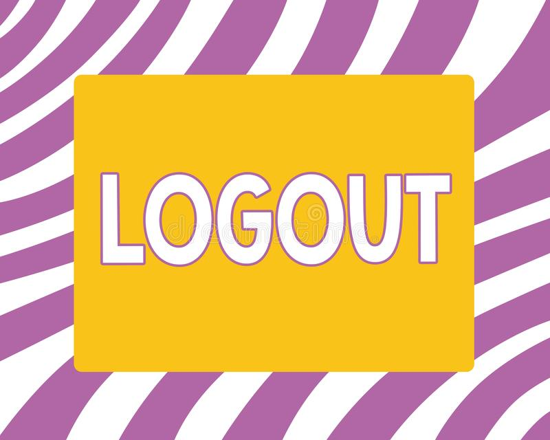 Writing note showing Logout. Business photo showcasing go through procedures to conclude use of computer database or. System royalty free illustration