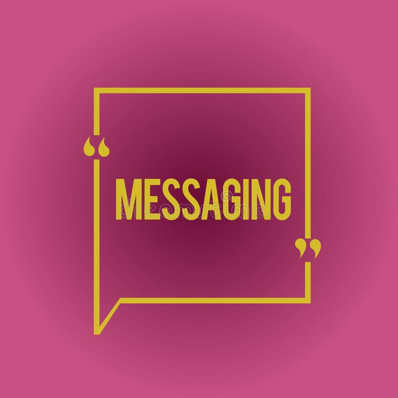 Writing note showing Messaging. Business photo showcasing Communication with others through messages Texting Chatting stock illustration
