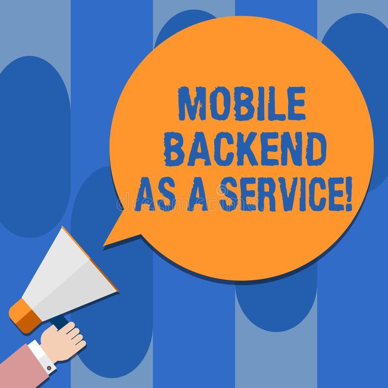 Writing note showing Mobile Backend As A Service. Business photo showcasing Mbaas Link web and mobile apps to cloud storage Hu. Analysis Hand Holding Megaphone royalty free illustration