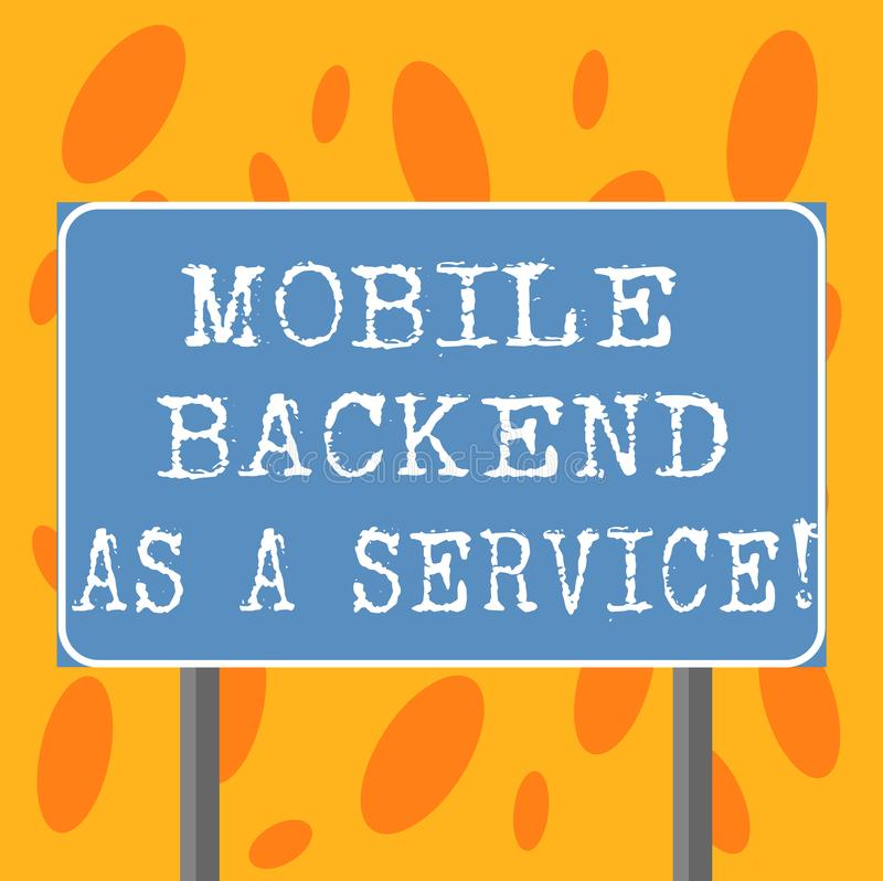 Writing note showing Mobile Backend As A Service. Business photo showcasing Mbaas Link web and mobile apps to cloud. Storage Blank Outdoor Color Signpost photo stock illustration