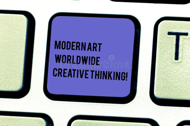 Writing note showing Modern Art Worldwide Creative Thinking. Business photo showcasing Creativity artistic expressions Keyboard. Key Intention to create stock image