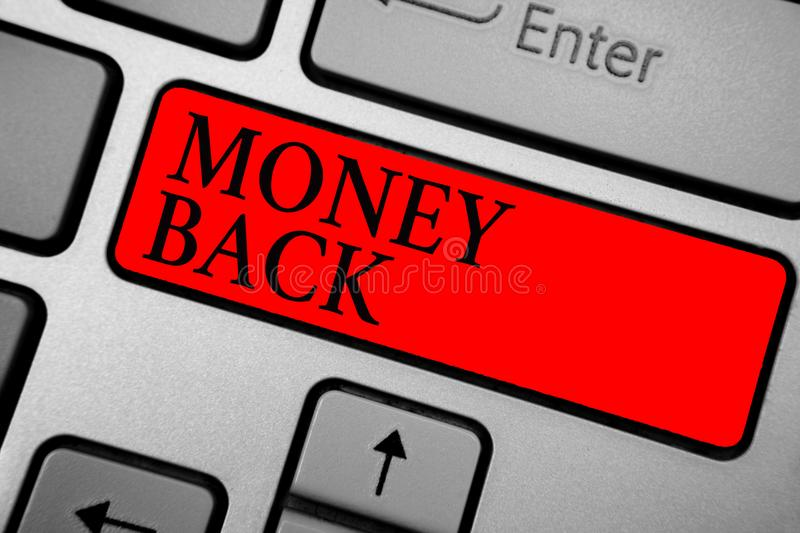 Writing note showing Money Back. Business photo showcasing get what you paid in return for defect or problem in product Keyboard r. Ed key Intention computer royalty free illustration