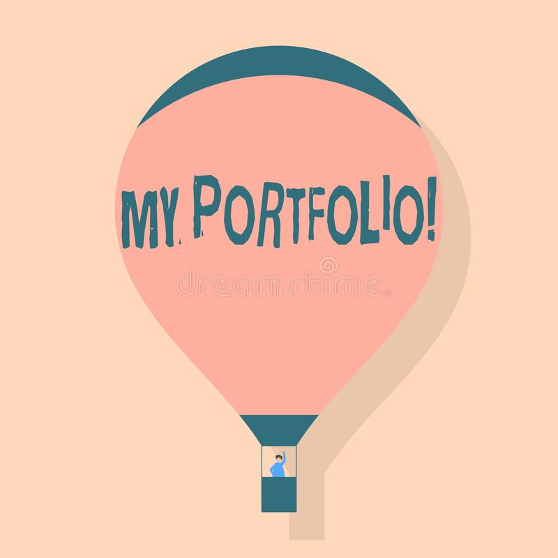 Writing note showing My Portfolio. Business photo showcasing Samples of work Art drawings photography Hot Air Balloon. Writing note showing My Portfolio stock illustration