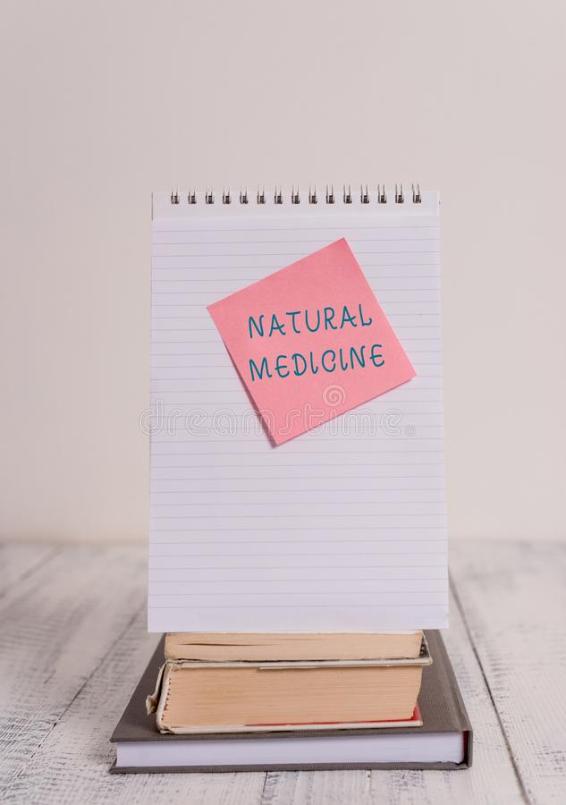 Writing note showing Natural Medicine. Business photo showcasing any of various systems of healing or treating disease. Writing note showing Natural Medicine stock photos