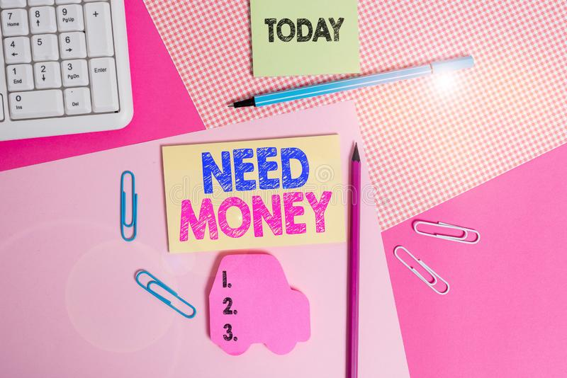 Writing note showing Need Money. Business photo showcasing require a financial assistance to sustain spending or. Writing note showing Need Money. Business royalty free stock image
