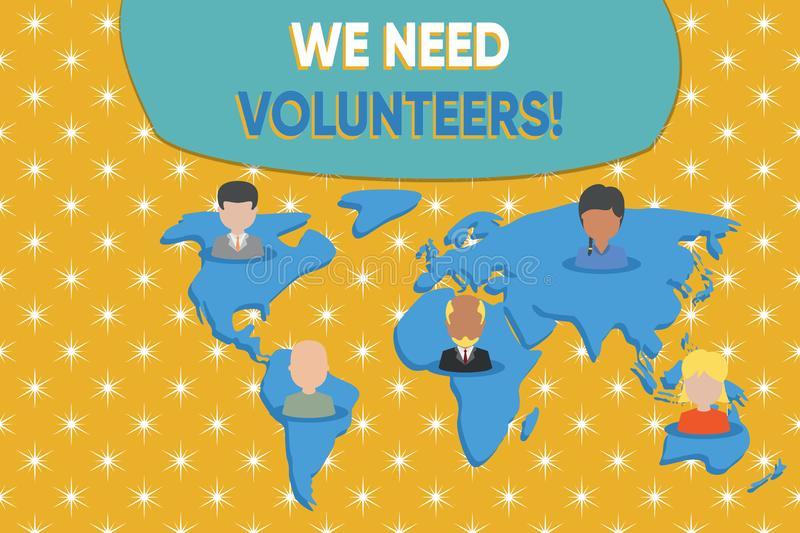 Writing note showing We Need Volunteers. Business photo showcasing someone who does work without being paid for it. Writing note showing We Need Volunteers royalty free illustration