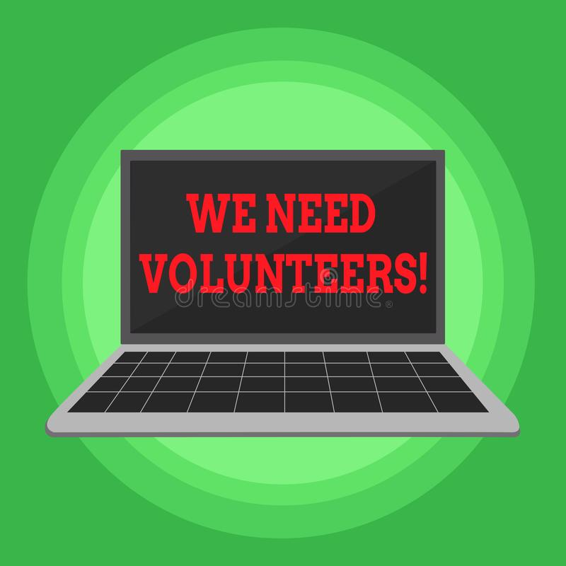 Writing note showing We Need Volunteers. Business photo showcasing someone who does work without being paid for it. Writing note showing We Need Volunteers stock illustration