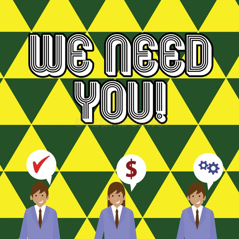 Writing note showing We Need You. Business photo showcasing asking someone to work together for certain job or target. Writing note showing We Need You. Business vector illustration