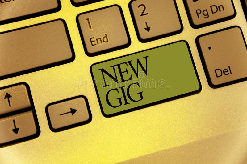 Writing note showing New Gig. Business photo showcasing getting job Attending live Concert Gigabyte Freelancer offer Keyboard gree. N key Intention computer stock illustration