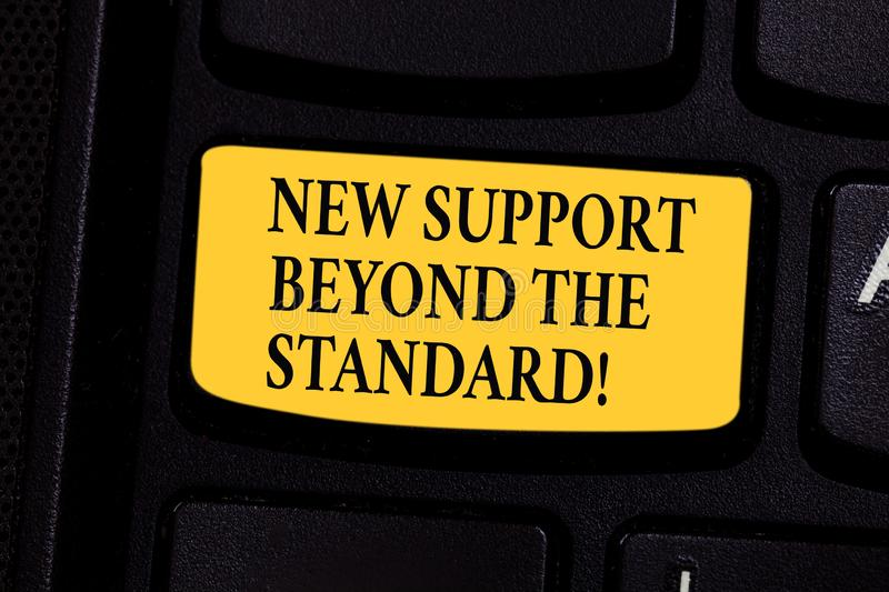 Writing note showing New Support Beyond The Standard. Business photo showcasing Excellent assistance useful service. Keyboard key Intention to create computer royalty free stock photos