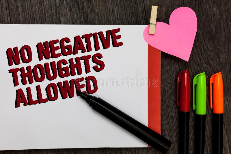 Writing note showing No Negative Thoughts Allowed. Business photo showcasing Always positive motivated inspired good vibes Bold re. D words pen on page small stock photos