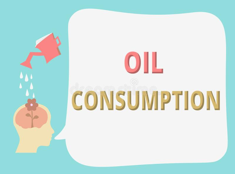 Writing note showing Oil Consumption. Business photo showcasing This entry is the total oil consumed in barrels per day.  vector illustration