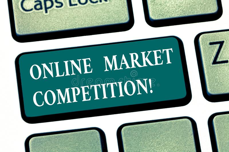 Writing note showing Online Market Competition. Business photo showcasing Rivalry between companies selling same product Keyboard. Key Intention to create royalty free stock photos