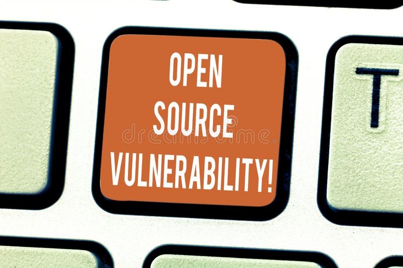 Writing note showing Open Source Vulnerability. Business photo showcasing Publicized Exploits are open to malicious users Keyboard. Key Intention to create stock photo