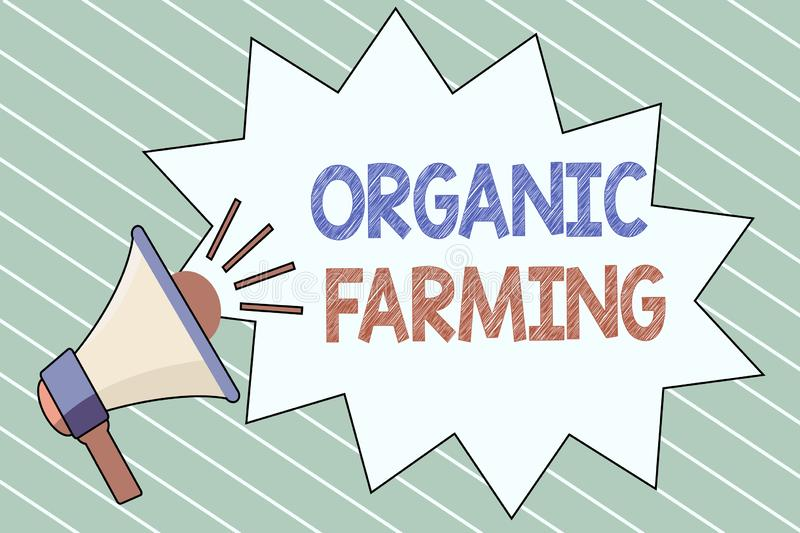 Writing note showing Organic Farming. Business photo showcasing an integrated farming system that strives for sustainability.  royalty free illustration
